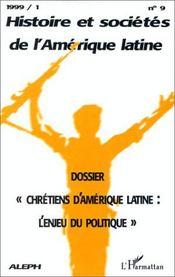 Chrétiens d'Amérique latine ; l'enjeu du politique - Couverture - Format classique