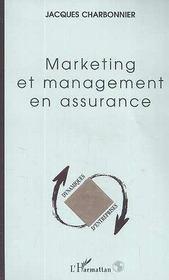 Marketing Et Management En Assurance - Intérieur - Format classique