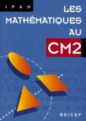 Les Mathematiques Au Cm2 - Couverture - Format classique