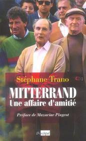 Mitterrand, Une Affaire D'Amitie - Intérieur - Format classique