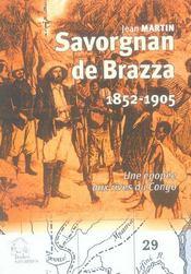 Savorgnan De Brazza 1852-1905 ; Une Epopee Aux Rives Du Congo - Intérieur - Format classique