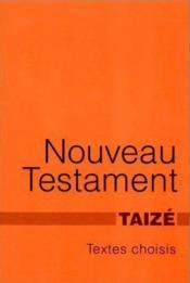 Nouveau testament ; textes choisis, quelques psaumes et des prières - Couverture - Format classique