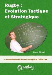 Rugby : evolution tactique et strategique ; les fondements d'une conception collective - Intérieur - Format classique