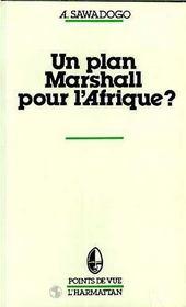 Un Plan Marshall Pour L'Afrique - Intérieur - Format classique