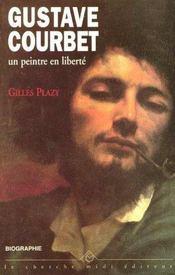 Gustave Courbet Un Peintre En Liberte - Intérieur - Format classique