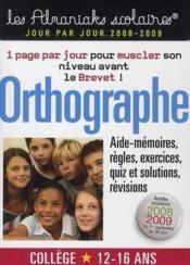 Vente  Orthographe collège (édition 2008-2009)  - Collectif