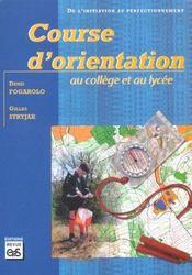 Course d'orientation au collège et au lycée - Intérieur - Format classique
