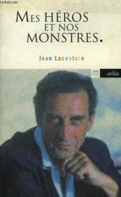 Mes Heros Et Nos Monstres - Couverture - Format classique