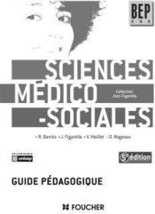 Sciences médico-sociales ; guide pédagogique  - Régine Barrès