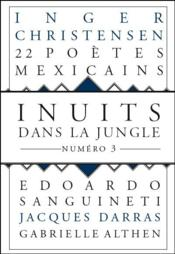 Vente  INUITS DANS LA JUNGLE N.3  - Collectif - Inuits Dans La Jungle