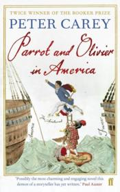 Vente livre :  Parrot and Olivier in America  - Peter Carey