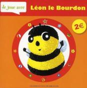 Je joue avec Léon le bourdon - Couverture - Format classique
