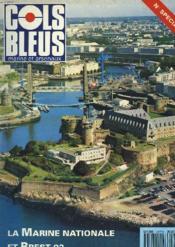 COLS BLEUS. HEBDOMADAIRE DE LA MARINE ET DES ARSENAUX N°2177 DU 4 JUILLET 1992. LA MARINE NATIONALE ET BREST 92 par L'ENSEIGNE DE 1e CL. M.L. MASSON / BREST ET LA MARINE A TRAVERS L'HISTOIRE par LE CAP. DE CORVETTE ALAIN BOULAIRE / UN SITE MARITIME... - Couverture - Format classique
