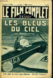 Le Film Complet Du Jeudi N° 1414 - 12e Annee - Les Bleus Du Ciel - Couverture - Format classique