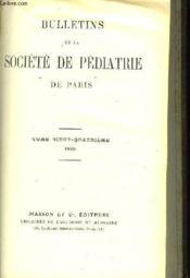 Bulletins De La Societe De Pediatrie De Paris - Tome 24 (Un Seul Volume) - Couverture - Format classique