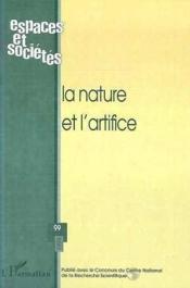 Revue Espaces Et Societes N.99 ; La Nature Et L'Artifice - Couverture - Format classique