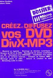 Creez Et Diffusez Vos Dvd Divx-Mp3 - Intérieur - Format classique