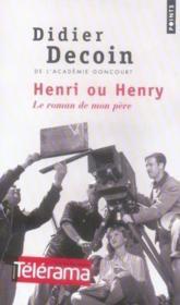 Henri ou henry, le roman de mon père - Couverture - Format classique