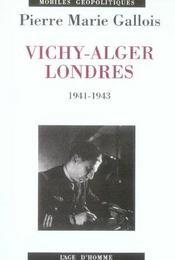 Vichy-Alger, Londres 1941-1943 - Intérieur - Format classique