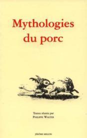 Mythologies Du Porc - Couverture - Format classique