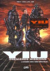 Yiu, premières missions t.1; l'armée des néo-déchets - Intérieur - Format classique
