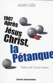 1907 après Jésus-Christ, la pétanque - Intérieur - Format classique