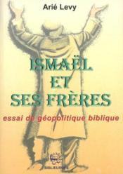 Ismael Et Ses Freres - Couverture - Format classique