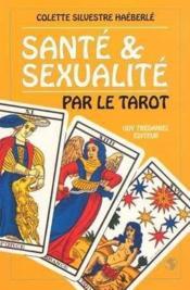 Sante et sexualite par le tarot - Couverture - Format classique