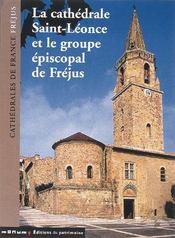 Cathedrale Saint-Leonce Et Le Groupe Episcopal De Frejus (La) - Intérieur - Format classique