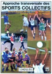 Approche transversale des sports collectifs - Couverture - Format classique