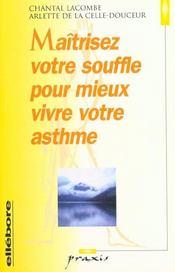 Maîtriser votre souffle pour vivre votre asthme - Intérieur - Format classique