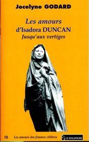 Les amours d'isadora duncan ; jusqu'aux vertiges - Intérieur - Format classique