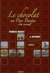 Le chocolat au pays basque (xvii-xxi) - Couverture - Format classique
