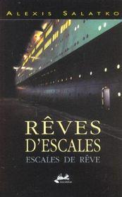 Reves D'Escales ; Escales De Reves - Intérieur - Format classique