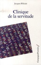 Clinique de la servitude - Intérieur - Format classique