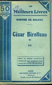 Histoire De La Grandeur Et De La Decadence De Cesar Birroteau - Tome 3 - Couverture - Format classique