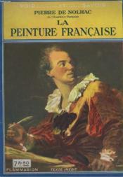 La Peinture Francaise. Collection : Voir Et Savoir. - Couverture - Format classique