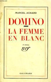 Domino Suivi De La Femme En Blanc. - Couverture - Format classique