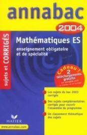 Mathematiques Terminale Es ; Enseignements Obligatoire Et De Specialite ; Sujets Corriges – Breheret, R ; Merckhoff – ACHETER OCCASION – 29/09/2003