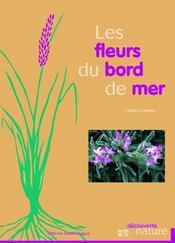 Les fleurs du bord de mer ; manche atlantique mediterranee - Intérieur - Format classique
