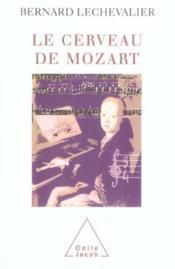 Le Cerveau De Mozart - Couverture - Format classique
