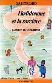Hadidouane Et La Sorciere Contes Du Maghreb - Couverture - Format classique