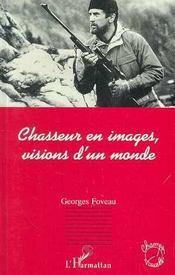 Chasseur En Images, Visions D'Un Monde - Intérieur - Format classique