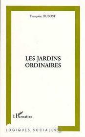 Les Jardins Ordinaires - Intérieur - Format classique