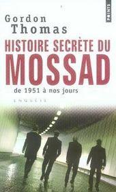 Histoire secrète du Mossad ; de 1951 à nos jours - Intérieur - Format classique