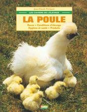 Les Cahiers De L'Elevage ; La Poule Les Races - Intérieur - Format classique