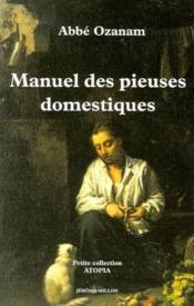 Manuel des pieuses domestiques - Couverture - Format classique