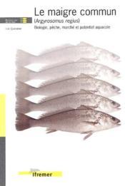 Le maigre commun (argyrosomus regius). biologie, peche, marche et potentiel aqua - Couverture - Format classique