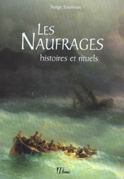 Naufrages  - Serge Sautreau