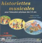 Historiettes musicales pour l'éducation physique des 3-5 ans - Couverture - Format classique